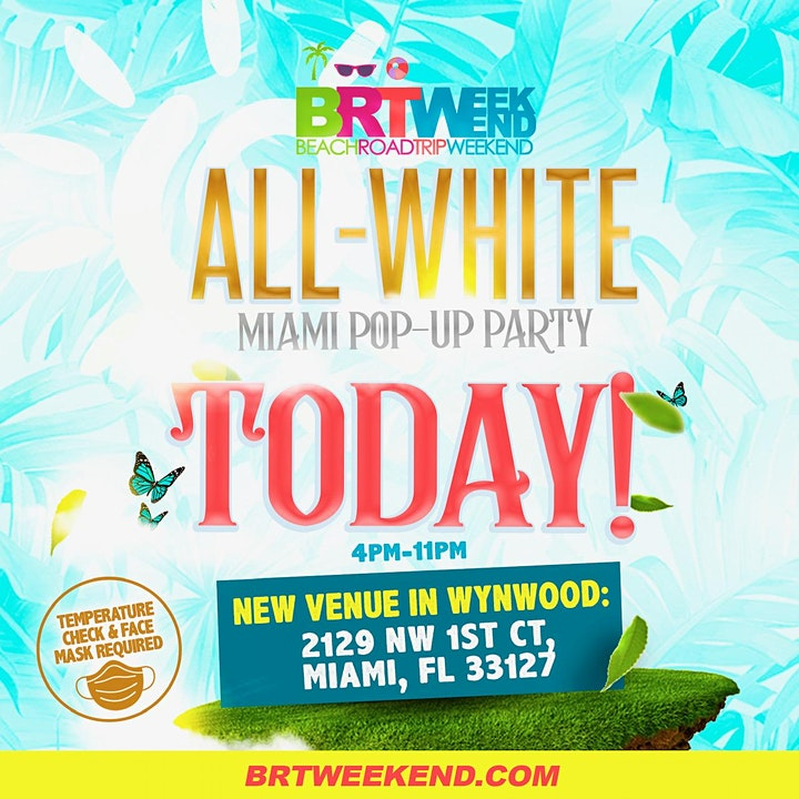 """BRT Weekend """"ALL WHITE"""" Miami Pop-Up Party! Sat, Oct 3rd (4pm-11pm) image"""