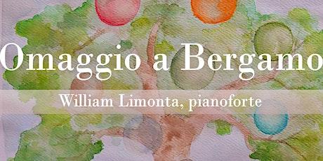 Omaggio a Bergamo - Concerto per Pianoforte, William Limonta biglietti