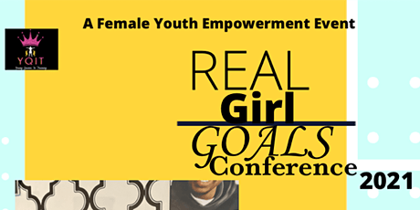 Real Girl Goals Conference 2021 tickets