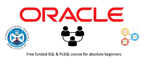 Oracle Database Programming SQL & PL/SQL Free(fully funded)  Course @Edi tickets