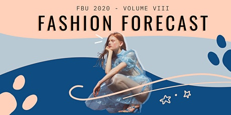 Fashion Business Uncovered Volume VIII: Fashion Forecast tickets