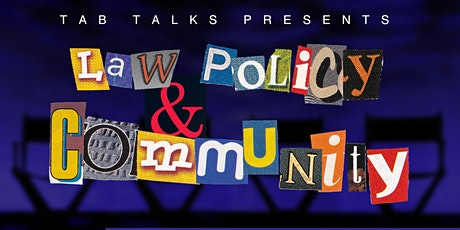 TAB TALK: Law, Policies and Community tickets