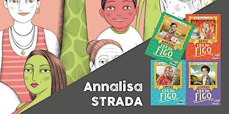 Dante & friends > Annalisa Strada (I-II-III SECONDARIA DI 1^ GRADO) biglietti