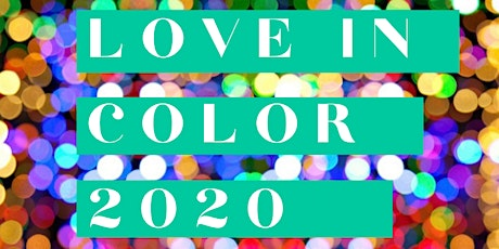 Love in Color 2020 | Virtual Film Screening & Party tickets
