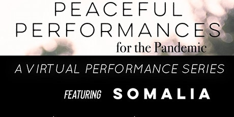 Peaceful Performances for The Pandemic tickets