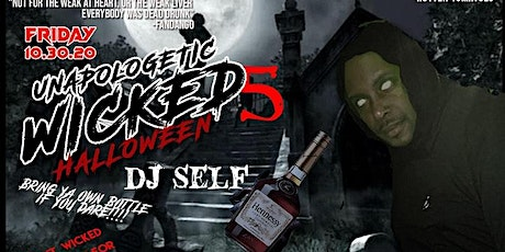 WICKED V | Unapologetic Halloween | DJ SELF Live | BANKY HYPE | DJ NASTY tickets