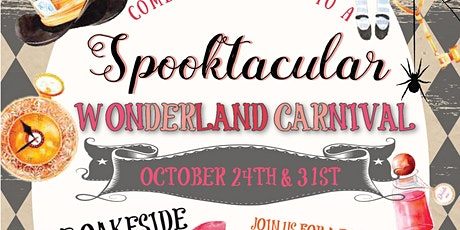 Spooktacular Wonderland Carnival (exact time on ticket!) tickets