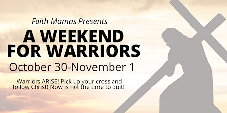 A  Weekend For Warriors tickets