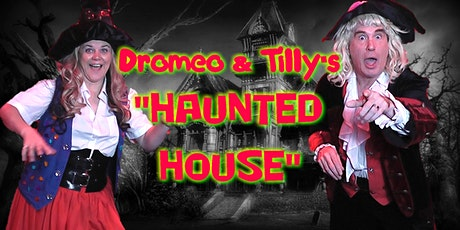 Dromeo & Tilly's Haunted House Party tickets