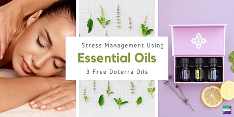 Stress Management using Essential Oils (3 Free Doterra Oils)