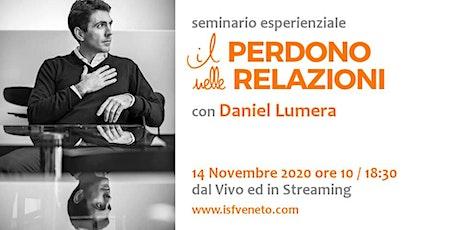 Perdono nelle Relazioni con Daniel Lumera a Verona ed in Streaming biglietti