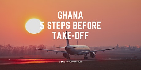Ghana: 5 Steps Before Take-off tickets