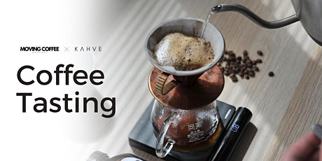 Moving Coffee Tasting Event tickets