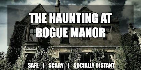The Haunting at Bogue Manor tickets