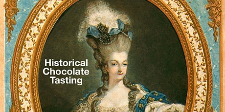 Historical Chocolate Tasting tickets