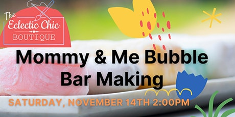 Mommy & Me Bubble Bar Virtual Workshop tickets
