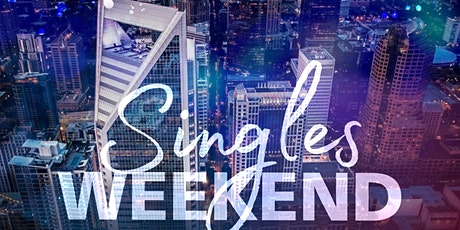 Singles Weekend presented by KJR Inc. tickets
