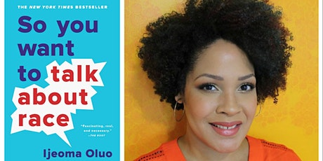"""So You Want to Talk About Race"" Book Discussion tickets"