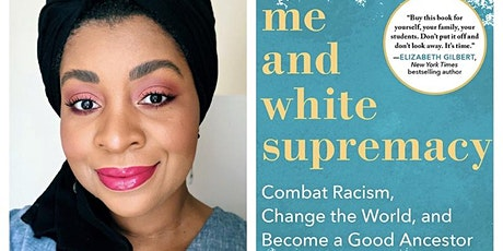 """Me and White Supremacy"" Book Discussion tickets"