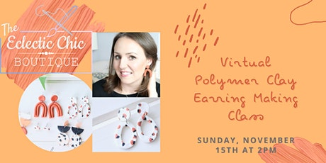 Polymer Clay Earring Making Virtual Workshop tickets