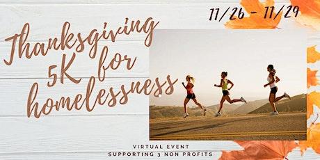 Thanksgiving 5K for Homelessness tickets