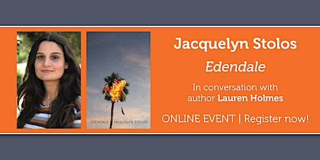 "Jacquelyn Stolos presents ""Edendale"" in conversation w/ Lauren Holmes tickets"