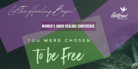 Let The Healing Begin! Women's Conference tickets
