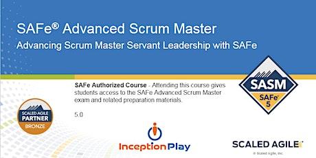 SAFe Advanced Scrum Master (SASM) - Curso Online boletos