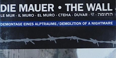 Goethe Institut and Das Zentrum Film Night: 'Die Mauer' (The Wall) tickets