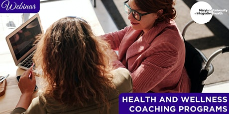 Webinar | Health and Wellness Coaching Programs tickets