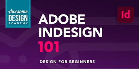 Adobe InDesign 101 Series tickets