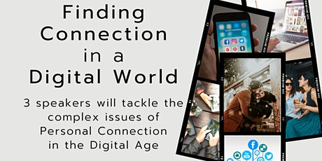 Finding Connection in a Digital World billets
