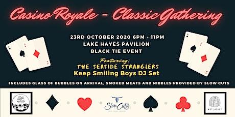 Casino Royale - Classic Gathering