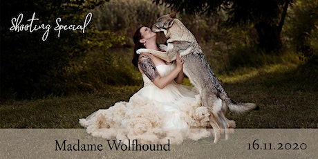 "Shooting Special ""Madame Wolfhound"" tickets"