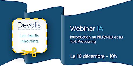 Devolis - Webinar sur l'IA : Introduction au NLP/NLU et au Text Processing billets