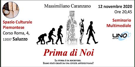 SALUZZO PRIMA di NOI - Le origini antidiluviane dell'umanità biglietti