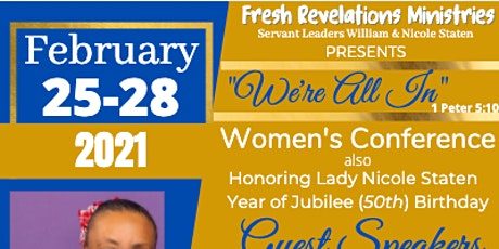"Fresh Revelations Ministires Present ""We're All In""  Women's Conference tickets"