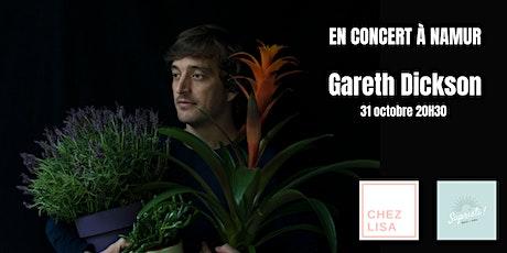 Gareth Dickson en concert à Namur billets