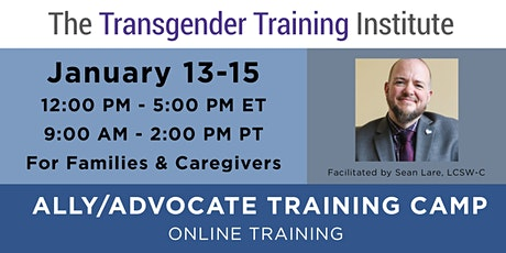 Ally/Advocate Training Camp for Families & Caregivers - Jan 13-15, 2021 tickets