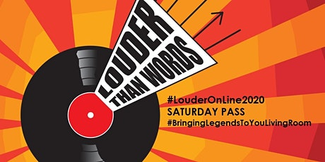 Louder Than Words Festival 2020: SATURDAY 7th NOVEMBER On-Line DAY Pass tickets