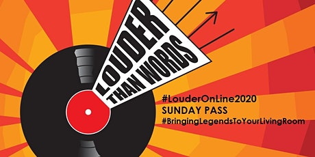 Louder Than Words Festival 2020: SUNDAY 8th NOVEMBER On-Line DAY Pass tickets