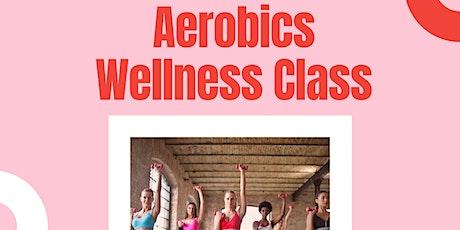 Aerobics Wellness Class tickets