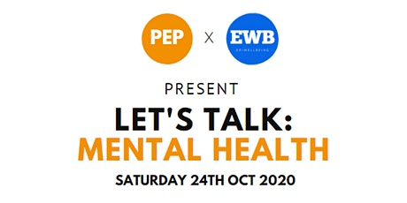 PEP x Eriwellbeing present Let's Talk: Mental Health (Virtual Event) tickets