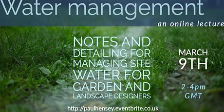 Water management: notes & Details for grade and landscape designers tickets