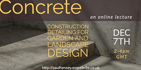 Concrete: Construction details and notes for gardens & landscape designers tickets