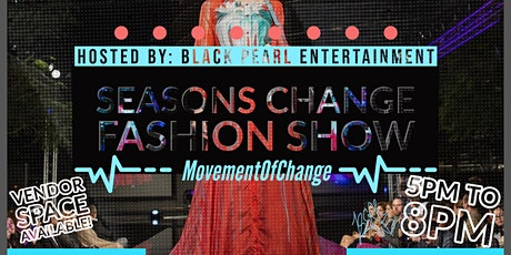 """Season's Change"" Fashion Show tickets"