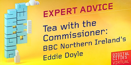 Tea with the Commissioner – Eddie Doyle, BBC NI tickets