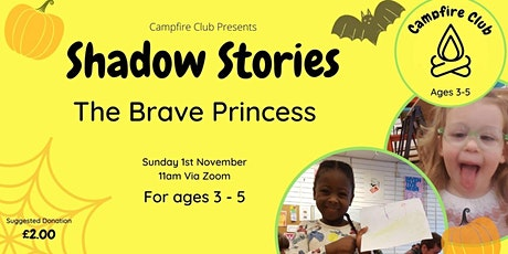 Shadow  Stories - The Brave Princess tickets