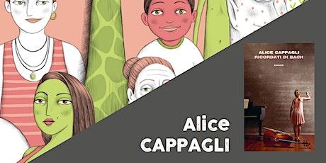 Ricordati di Bach > Alice Cappagli (SECONDARIA DI 2^ GRADO) biglietti