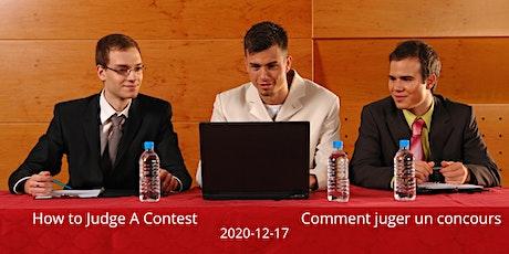 How to Judge a Contest / Atelier juges de concours tickets